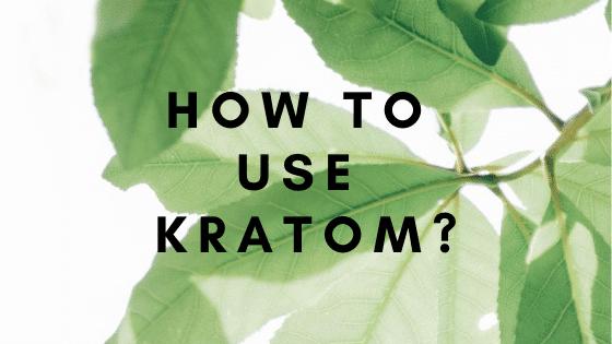 how to use kratom