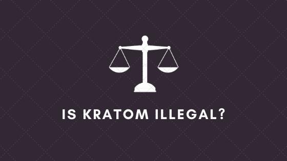 is kratom illegal_